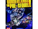 Borderlands: The Pre Sequel - Borderlands: The Pre Sequel