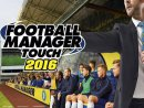 Football Manager 2016 Touch - Football Manager 2016 Touch